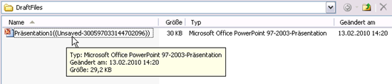 Als Unsaved aufbewahrte Datei in PowerPoint 2010 (Beta)