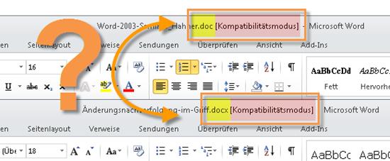 Word 2010: Kompatibilitätsmodus bei DOC- und auch bei DOCX-Dateien